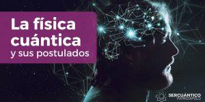 Trainer-Pascual-Kin-APALANCANDO-TUS-PASOS-A-LA-CUMBRE - la-fisica-cuantica-y-sus-postulados